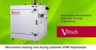 Microwave heating and drying cabinets VHM Hephaistos